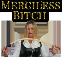 Merciless Bitch